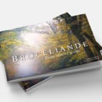 Livre photographies Brocéliande entre rêve et réalité