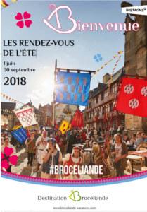 Destination Brocéliande rendez-vous été 2018