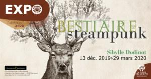 Sibylle Dodinot, bestiaire steampunk expo décembre 2019 à mars 2020